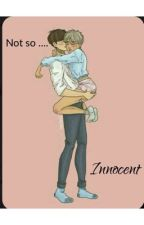 Not so Innocent by addicted2romanceBl