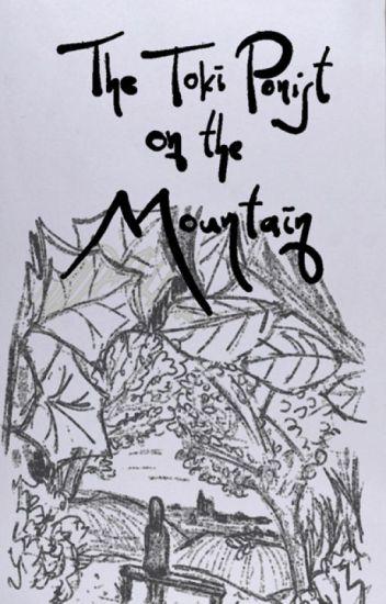 The Toki Ponist on the Mountain