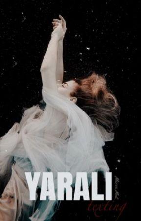 YARALI||TEXTİNG by tosskaa1