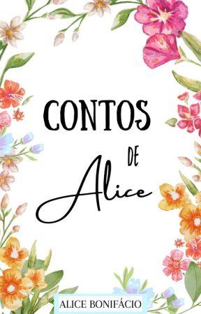 Contos de Alice by alicecfbonifacio