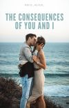 The Consequences of You and I (Soulmates Series #1) cover