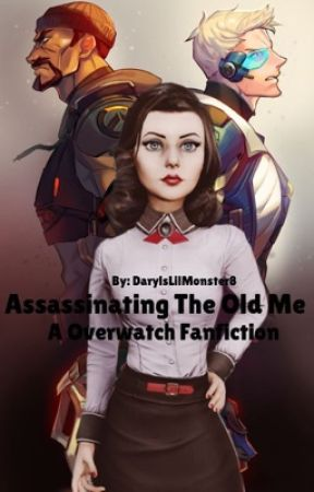 Assassinating The Old Me (A Overwatch Story) (Reaper X OC) by TheRealQueenAzula