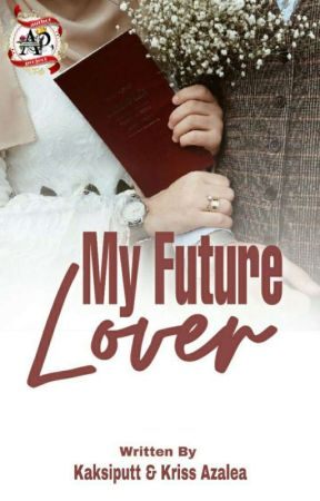 Hello, My Future Lover (ON GOING) by author_project