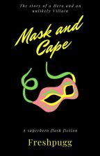 Mask and Cape by Freshpugg
