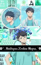 ✿° 。Haikyuu Zodiac Signs。゚✿ by xXSpoonXx