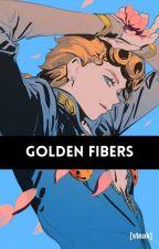 Golden Fibers( Male! Stand User Reader x Kill La Kill) by Gate2Eden