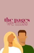 The Pages We Miss ➳ Louis Tomlinson by ItsLennon
