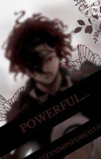 powerful.. ( muzan X reader ) cover