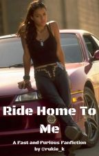 Ride Home To Me by rukie_k