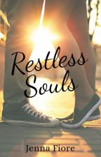 Restless Souls by JennaFiore
