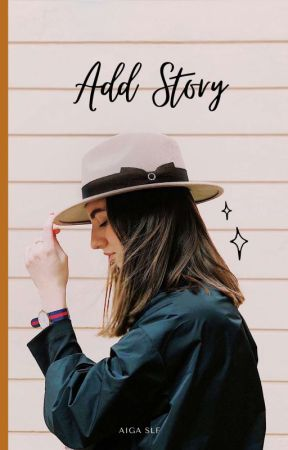 ADD STORY [ON GOING] by Aigaslf