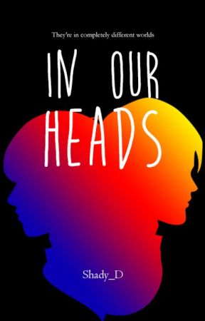 In Our Heads (boyxboy) (Full book on available Dreame) by Shady_D