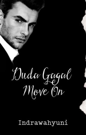 Duda Gagal Move-on #Duda The Series (End) by IndraWahyuni6