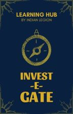 Invest-e-gate   Learning hub by IndianLegion