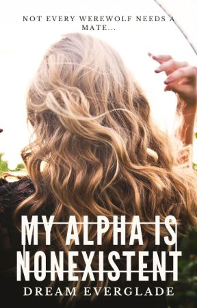 My Alpha Is Nonexistent | APPLYFIC OPEN by Dream-It-Possible