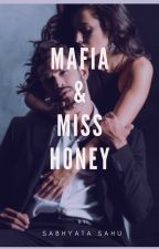 Mafia & Miss Honey by SabhyataSahu