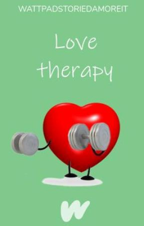 Love Therapy by WattpadStoriedamoreIT