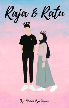 Raja & Ratu [REVISI] by Fitrianiayuanwar