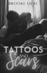 Tattoos and Scars | Completed, Unedited cover