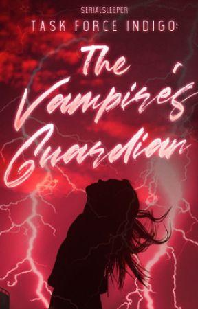 The Vampire's Guardian by Serialsleeper