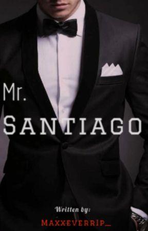 Mr. Santiago (On-going) by MaxxeverrIp_