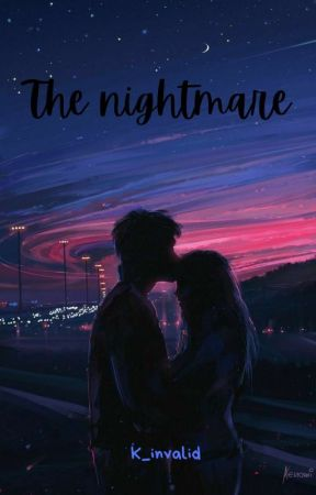 The Nightmare- A Pjo Fanfic by K_invalid