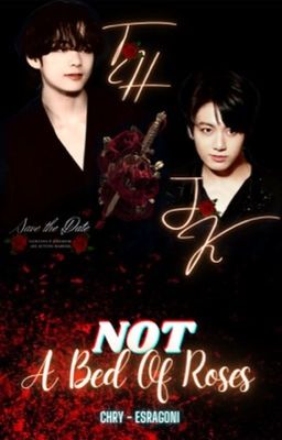 [TaeKook/VKook] Not A Bed Of Rose
