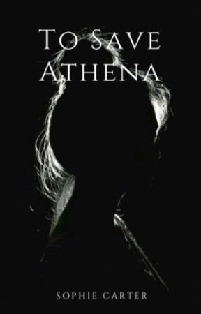 To Save Athena  by sophieaamy