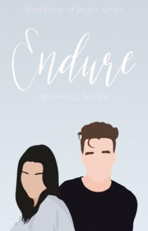 Endure by twinkling_fireflies