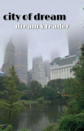 city of dream   dreamwastaken by merakixh