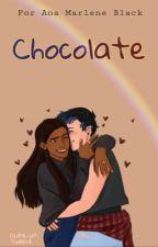 Chocolate {One Shot} Theyna by AnaMarleneBlack