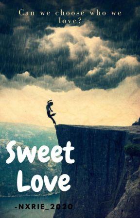 Sweet Love by Nxrie_2020