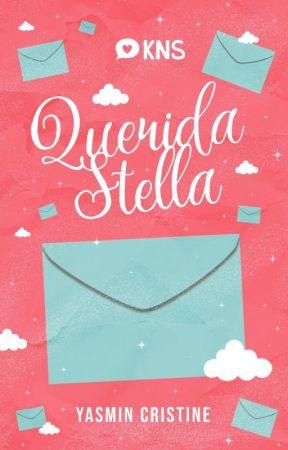 Querida Stella | Livro 1 by YsminCristine