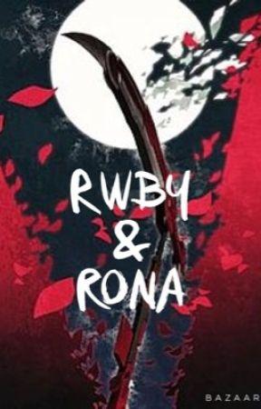 RWBY & RONA by DamNKeyTheGreat