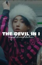 THE DEVIL IN I •• oc group by AgustDAesthetic