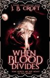 When Blood Divides cover