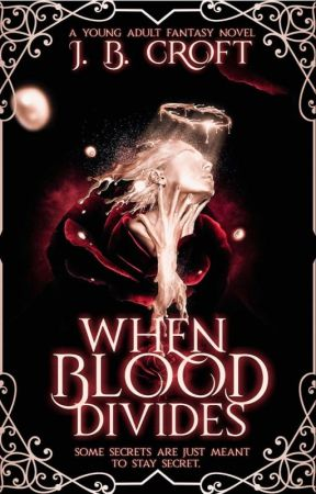 When Blood Divides by jasminebeacroft