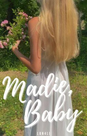 Madie, Baby by lun4li