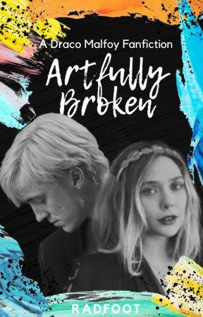 Artfully Broken △⃒⃘ Draco Malfoy by radfoot
