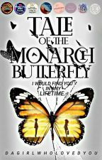 Tale of the Monarch Butterfly by dagirlwholovedyou