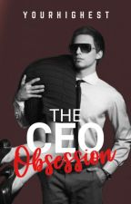 THE CEO OBSESSION by YourHighest