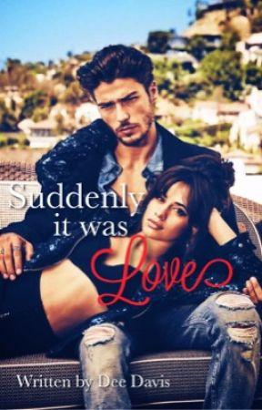 Suddenly it was love  by Girl_N3xt_Door