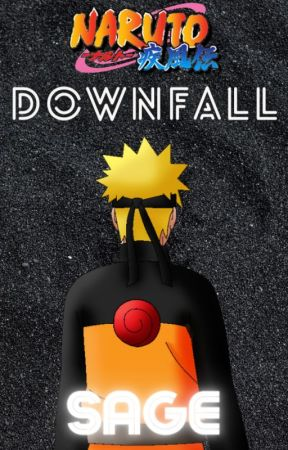 Downfall by Sage4600