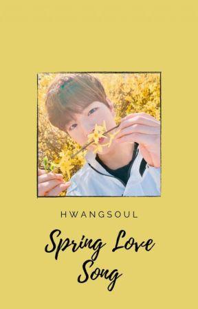 Spring Love Song   HyunMin ✔ by hwangsoul