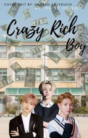 Crazy rich boy || Zhong chenle by jyeusio