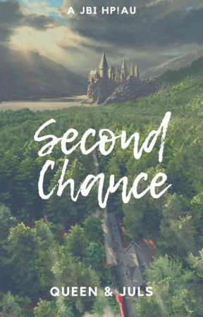 Second Chance by QueenAndJuls