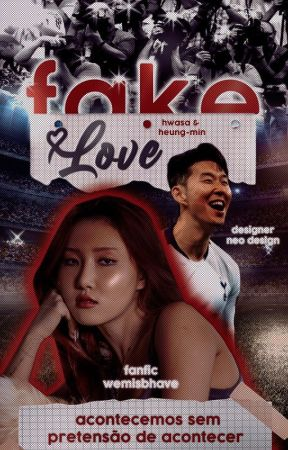 Fake Love ➼ Hwasa + Son Heung-min by wemisbhave