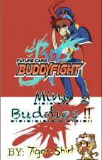Mini Buddies!! Let's Buddyfight! by TigerShirt