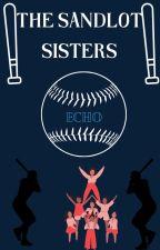 The Sandlot Sisters by EchoRodriguez250