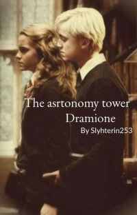 The astronomy tower (Dramione) cover